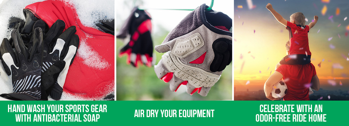 A Bucket Filled With Water, Antibacterial Soap, and Dirty Gloves and Sports Gear, Next Is A Picture of Said Items Air Drying on A Clothesline, and the Final Picture Is a Happy Parent and Child Leaving A Game With The Caption Reading 'Celebrate With an Odor-Free Ride Home'
