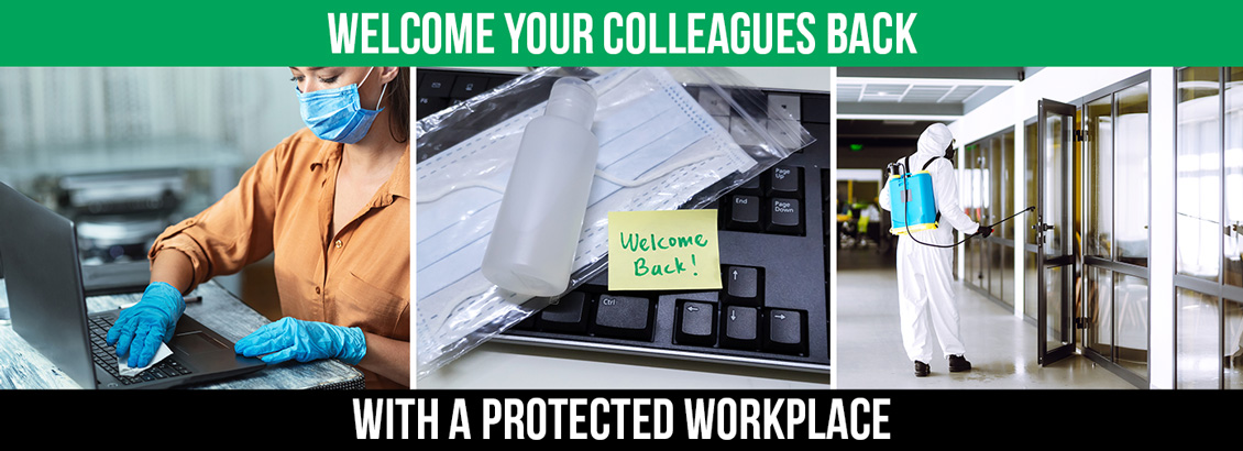 A Sanitized Workplace Environment With a Caption That Reads, Welcome Your Colleagues Back With a Protected Workplace